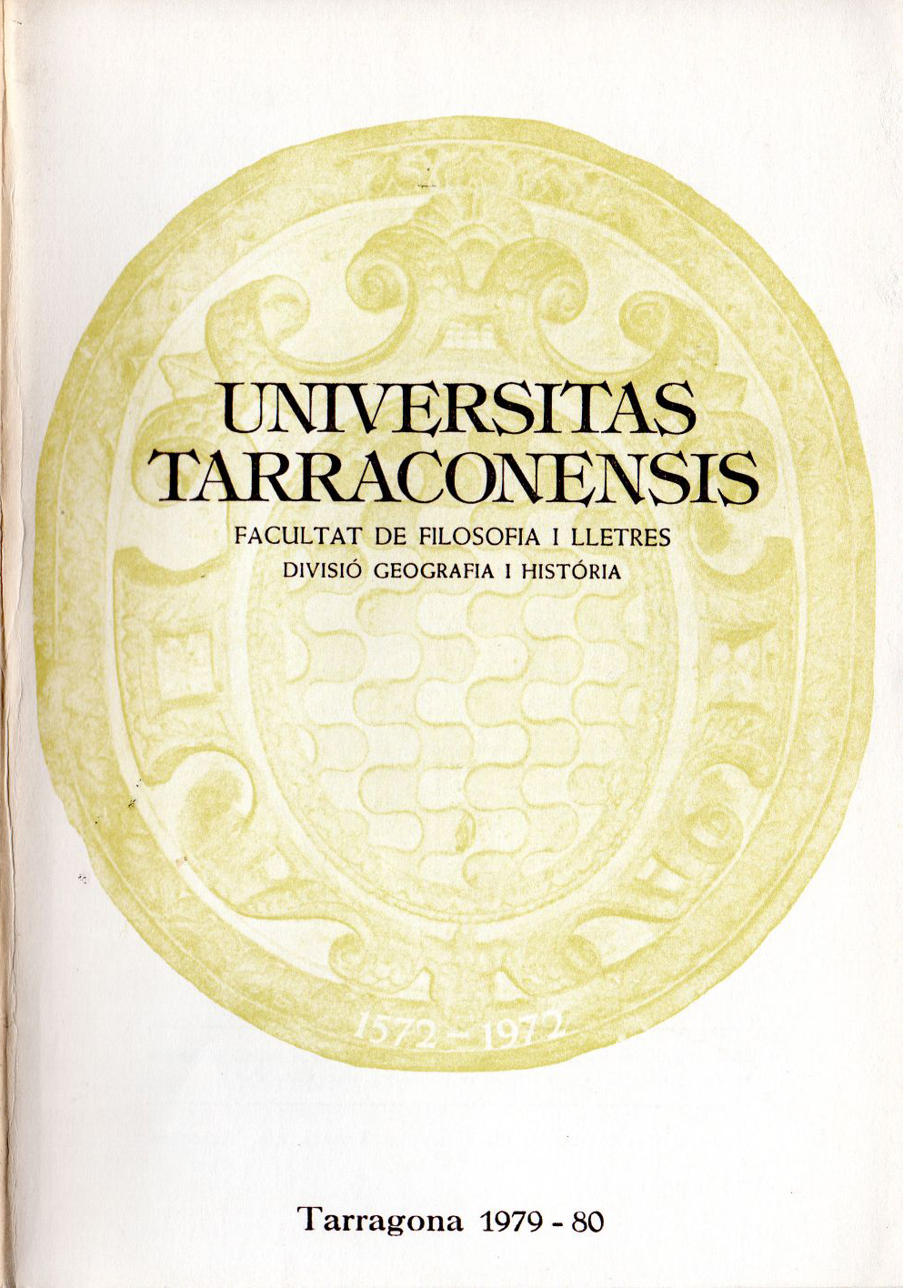 Universitas Tarraconensis. Revista de Geografia, Història i Filosofia. 1979-1980