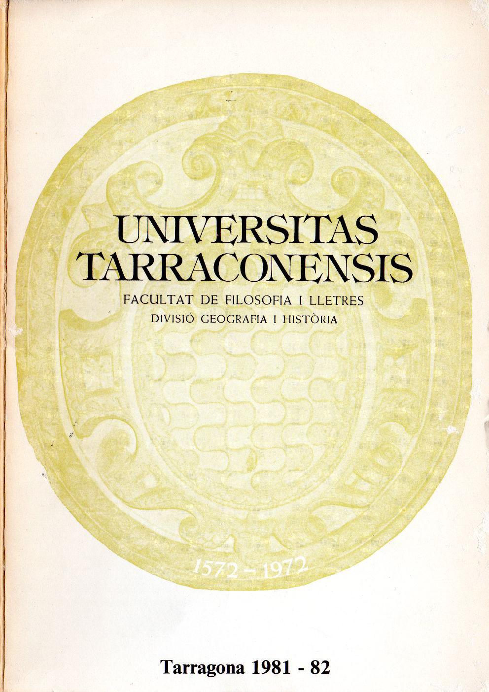 Universitas Tarraconensis. Revista de Geografia, Història i Filosofia. 1981-1982