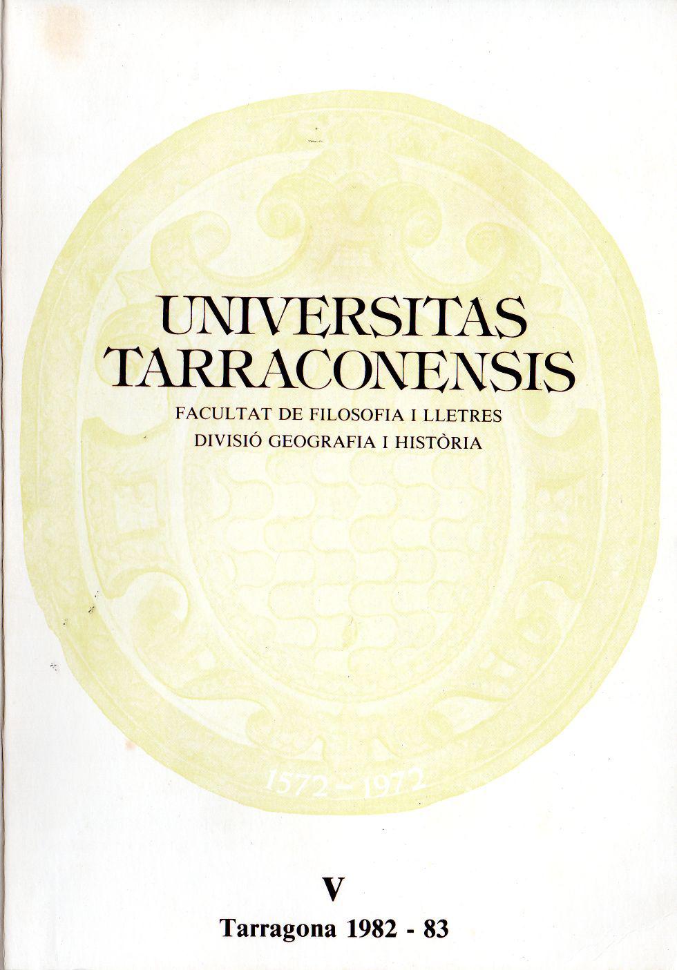 Universitas Tarraconensis. Revista de Geografia, Història i Filosofia. 1982-1983