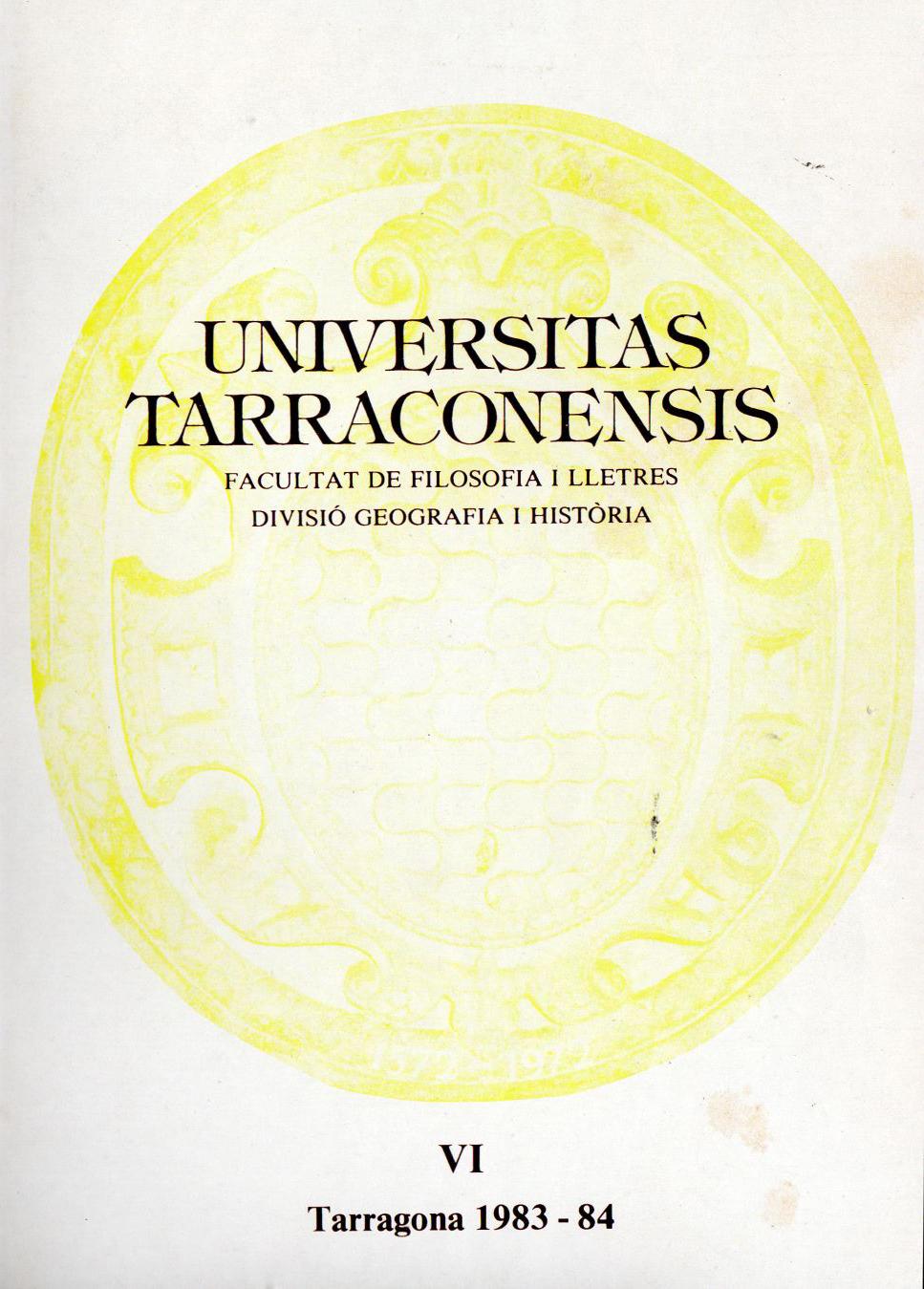 Universitas Tarraconensis. Revista de Geografia, Història i Filosofia. 1983-1984